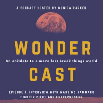 Wondercast - a podcast by Monica Parker